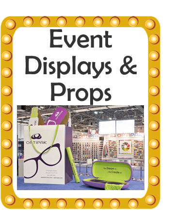 PROPS AND DISPLAYS FOR EVENTS AND SHOWS